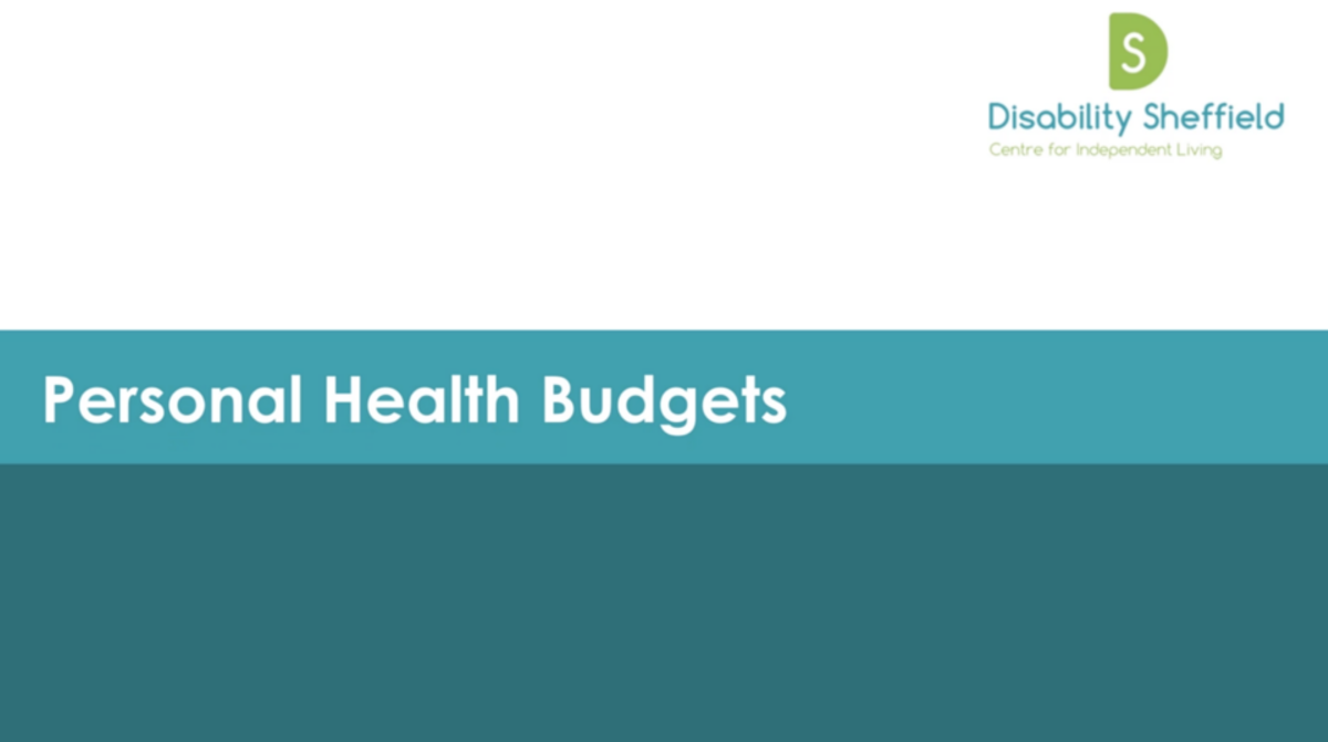 Personal Health Budgets - Disability Sheffield