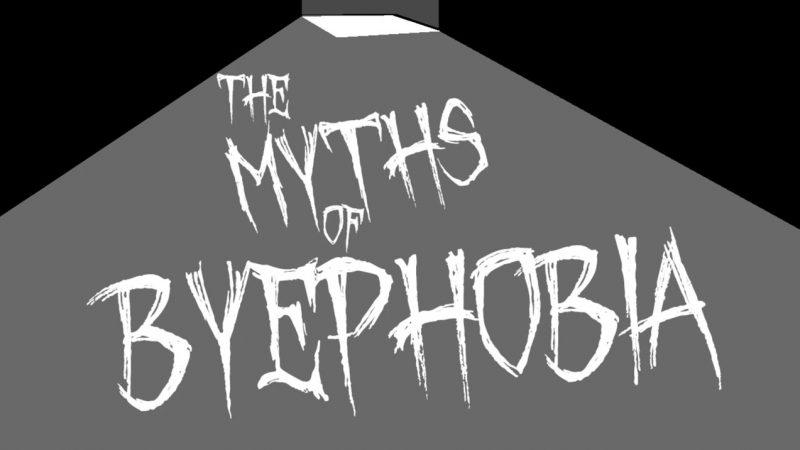 Byephobia