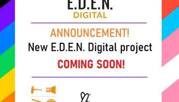 E.D.E.N. DIGITAL 2021/22 ANNOUNCEMENT!